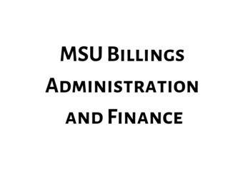 MSU Billings Administration and Finance